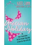 Grecian Holiday - Kate Cann