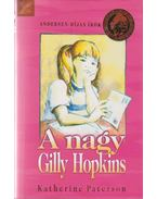 A Nagy Gilly Hopkins - Katherine Paterson