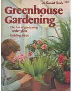 Greenhouse Gardening - Kathryn L. Arthurs