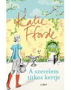 A szerelem titkos kertje - Katie Fforde