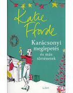 Karácsonyi meglepetés és más történetek - Katie Fforde