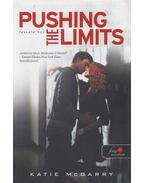 Pushing the Limits - Feszülő húr - Katie McGarry