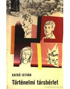Történelmi társbérlet - Katkó István