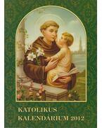 Katolikus Kalendárium 2012 - Czoborczy Bence
