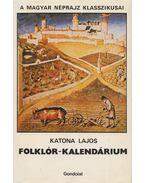 Folklór-kalendárium - Katona Lajos