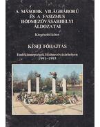 A második világháború és a fasizmus hódmezővásárhelyi áldozatai - Kései főhajtás - Katona Lajos, Makó Imre