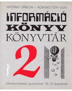 Információ - Könyv - Könyvtár 2. - Katsányi Sándor, Könyves-Tóth lilla