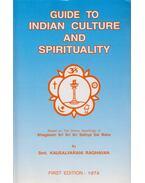 Guide to Indian Culture and Spirituality - Kausalyarani Raghavan