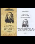 Claude-Adrien Helvétius élete és munkássága (dedikált) - Kazanlár Áminollah Emil