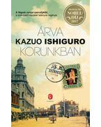 Árva korunkban - Kazuo Ishiguro