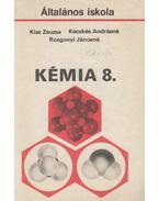 Kémia 8. - Kecskés Andrásné, Kiss Zsuzsanna, Rozgonyi Jánosné