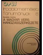 A magyar vers hangzásszerkezete - Kecskés András