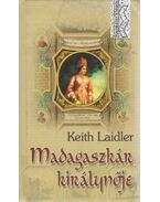 Madagaszkár királynője - Keith Laidler