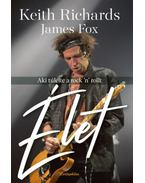 Élet - Keith Richards, James Fox