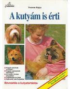 A kutyám is érti - Kejcz, Yvonne
