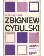 Zbigniew Cybulski - Kelecsényi László