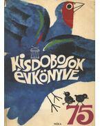Kisdobosok évkönyve 1975 - Kelemen Sándor
