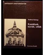 Kastélyok, kúriák, villák - Kelényi György