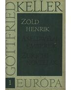 Zöld Henrik - A Seldwylai emberek - Zürichi novellák I-IV. - Keller, Gottfried
