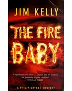 The Fire Baby - KELLY, JIM