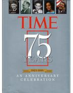Time 75 Years 1923-1998: An Anniversary Celebration - Kelly Knauer