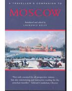 A Traveller's Companion to Moscow - KELLY, LAURENCE