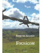 Fogságom 1945-1948 (dedikált) - Kemenes Kálmán