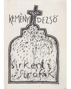 Sírkerti strófák (aláírt) - Kemény Dezső