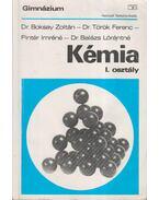 Kémia I. osztály - Balázs Lórántné, Pintér Imréné, Dr. Boksay Zoltán, Dr. Török Ferenc