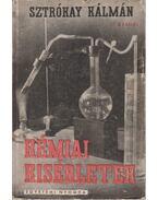 Kémiai kísérletek - Sztókay Kálmán