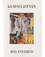 Más évezred - Kemsei István