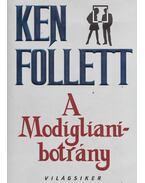 A Modigliani-botrány - Ken Follett