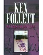 AzÉden Kalapácsa - Ken Follett