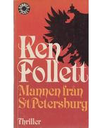 Mannen fran S:t Petersburg - Ken Follett
