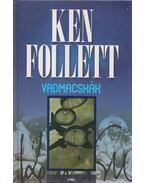 Vadmacskák - Ken Follett