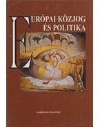 Európai közjog és politika - Kende Tamás, Szűcs Tamás