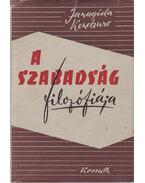A szabadság filozófiája - Kendzuro, Janagida