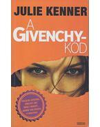 A Givenchy-kód - Kenner, Julie