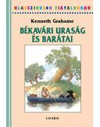 Békavári uraság és barátai - Kenneth Grahame