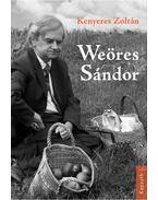 Weöres Sándor - Kenyeres Zoltán