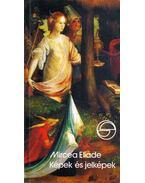 Képek és jelképek - Mircea Eliade
