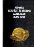 Magyar pénzügyi és tőzsdei almanach 2004-2005 I. kötet - Kerekes György