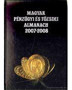 Magyar pénzügyi és tőzsdei almanach 2007-2008 - Kerekes György