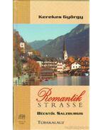 Romantik strasse - Bécstől Salzburgig - Kerekes György