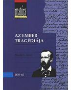 Az ember tragédiája - Kerényi Ferenc, Madách Imre