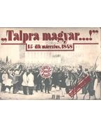 'Talpra Magyar' - dokumentumok - Kerényi Ferenc