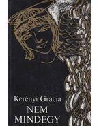 Nem mindegy (dedikált) - Kerényi Grácia