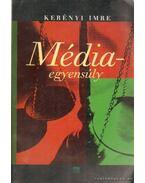 Médiaegyensúly - Kerényi Imre