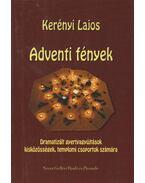 Adventi fények - Kerényi Lajos