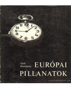 Európai pillanatok - Keresztury Dezső, Gink Károly